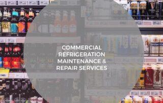 Commercial Refrigeration Maintenance Repair Services